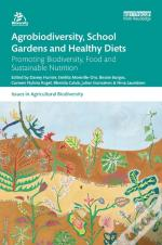 Agrobiodiversity, School Gardens And Healthy Diets