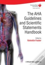 Aha Guidelines And Scientific Statements Handbook