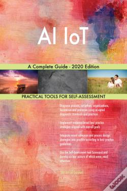 Wook.pt - Ai Iot A Complete Guide - 2020 Edition