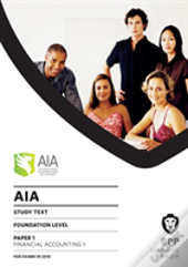 Aia 1 Financial Accounting 1 : Study Text