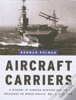Aircraft Carriers1909-1945