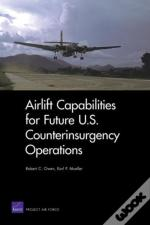 Airlift Capabilities For Future U.S. Counterinsurgency Operations