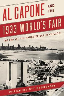 Wook.pt - Al Capone And The 1933 World'S Fair