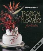 Alan Dunns Tropical Flowers