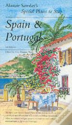 Alastair Sawday'S Special Places To Stay Spain Portugal 3rd Edition