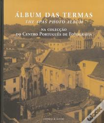 Álbum das Termas / The SPAS Photo Album