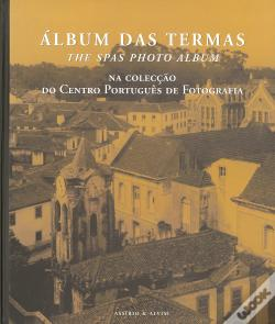 Wook.pt - Álbum das Termas / The SPAS Photo Album