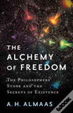 Alchemy Of Freedom The