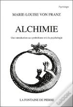 Alchimie ; Une Introduction Au Symbolisme Et A La Psychologie