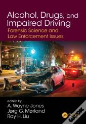 Alcohol, Drugs, And Impaired Driving