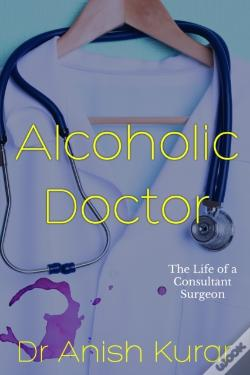 Wook.pt - Alcoholic Doctor
