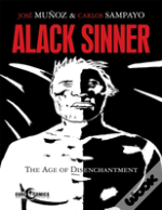 Alec Sinner: The Age Of Discontentment