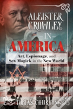 Aleister Crowley In America