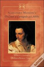 Alessandro Manzoni'S The Count Of Carmagnola And Adelchis