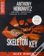 Alex Rider ; Skeleton Key