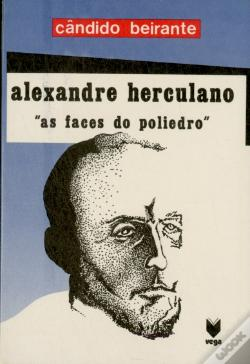 Wook.pt - Alexandre Herculano: As Faces do Poliedro
