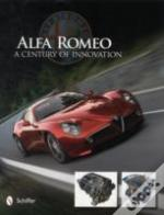 Alfa Romeo A Century Of Innovation