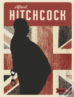 Wook.pt - Alfred Hitchcock - Tome 01 - L'Homme De Londres