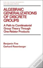 Algebraic Generalizations Of Discrete Groups