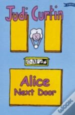 Alice Next Door