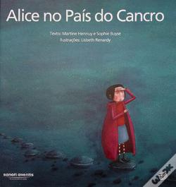 Wook.pt - Alice no País do Cancro