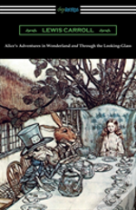 Alice'S Adventures In Wonderland And Through The Looking-Glass (With The Complete Original Illustrations By John Tenniel)
