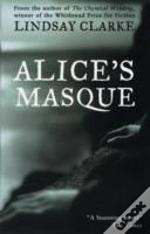 Alice'S Masque