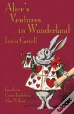 Alice'S Ventures In Wunderland