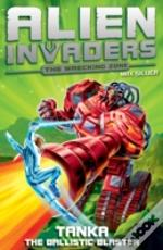 Alien Invaders 10: Tanka - The Ballistic Blaster