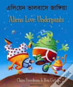 Aliens Love Underpants In Bengali & English