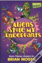 Aliens Stole My Underpants