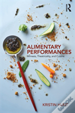 Alimentary Performances