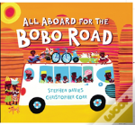 All Aboard For The Bobo Road