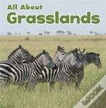 All About Grasslands