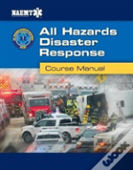 All Hazards Disaster Response Course Manual