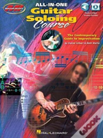 All-In-One Guitar Soloing Course - The Contemporary Guide To Improvisation