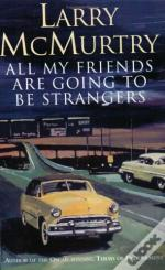 All My Friends Are Going to Be Strangers