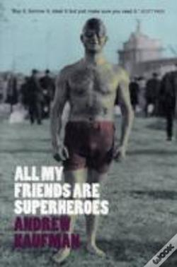 Wook.pt - All My Friends Are Superheroes