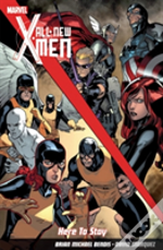 All New X-Men: Here To Stay