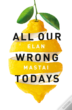 Wook.pt - All Our Wrong Todays