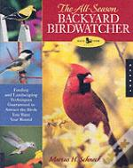 All-Season Backyward Birdwatcher'S Handbook