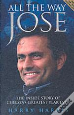 All The Way Jose