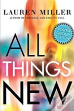 All Things New: Youth Group Edition