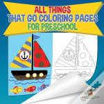 All Things That Go Coloring Pages For Preschool | Children'S Activities, Crafts & Games Books