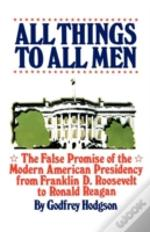 All Things To All Men:  The False Promis