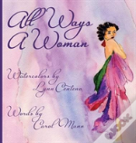All Ways A Woman