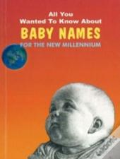 All You Wanted To Know About Baby Names