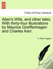 Allan'S Wife, And Other Tales. With Thir