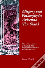 Allegory And Philosophy In Avicenna (Ibn Sainaa)