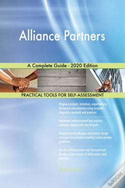 Wook.pt - Alliance Partners A Complete Guide - 2020 Edition